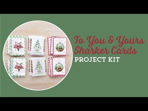 To You & Yours Shaker Cards Kit