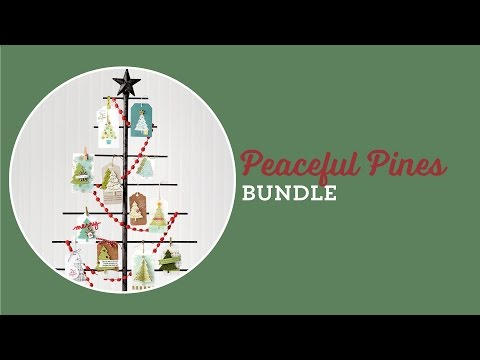 Peaceful Pines Bundle