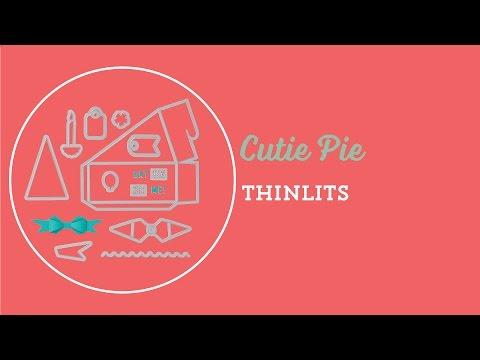Cutie Pie Thinlits Dies